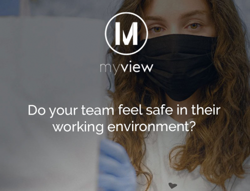 Do your team feel safe in their working environment?
